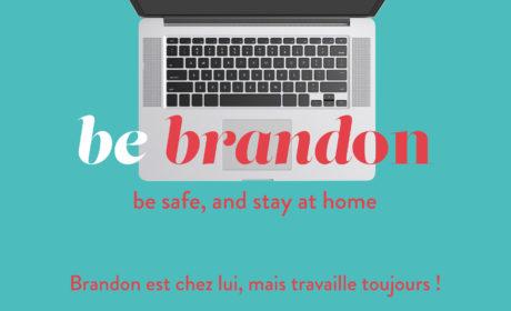 BE BRANDON BE SAFE